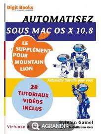 Automatisez sous Mac OS X 10 8  Le supplément pour Mountain Lion